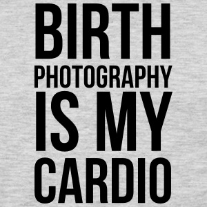 birth photography is my cardio - Men's Premium Long Sleeve T-Shirt