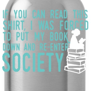 If You Can Read This Read Book Shirt - Water Bottle