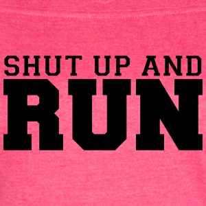 Shut Up and Run Shirt - Women's Vintage Sport T-Shirt
