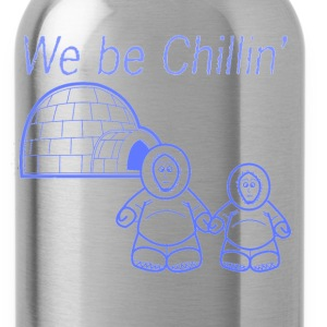 We Be Chillin' - Water Bottle