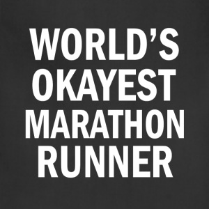 World's Okayest Marathon Runner funny shirt - Adjustable Apron