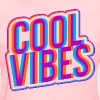 Cool Vibes for ladies - Women's T-Shirt