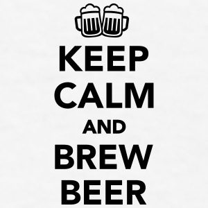 Keep calm and brew beer Mugs & Drinkware - Men's T-Shirt
