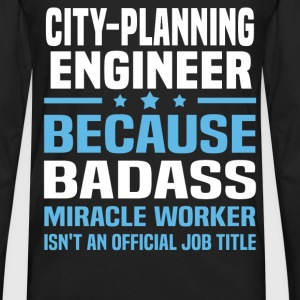 City-Planning Engineer Tshirt - Men's Premium Long Sleeve T-Shirt