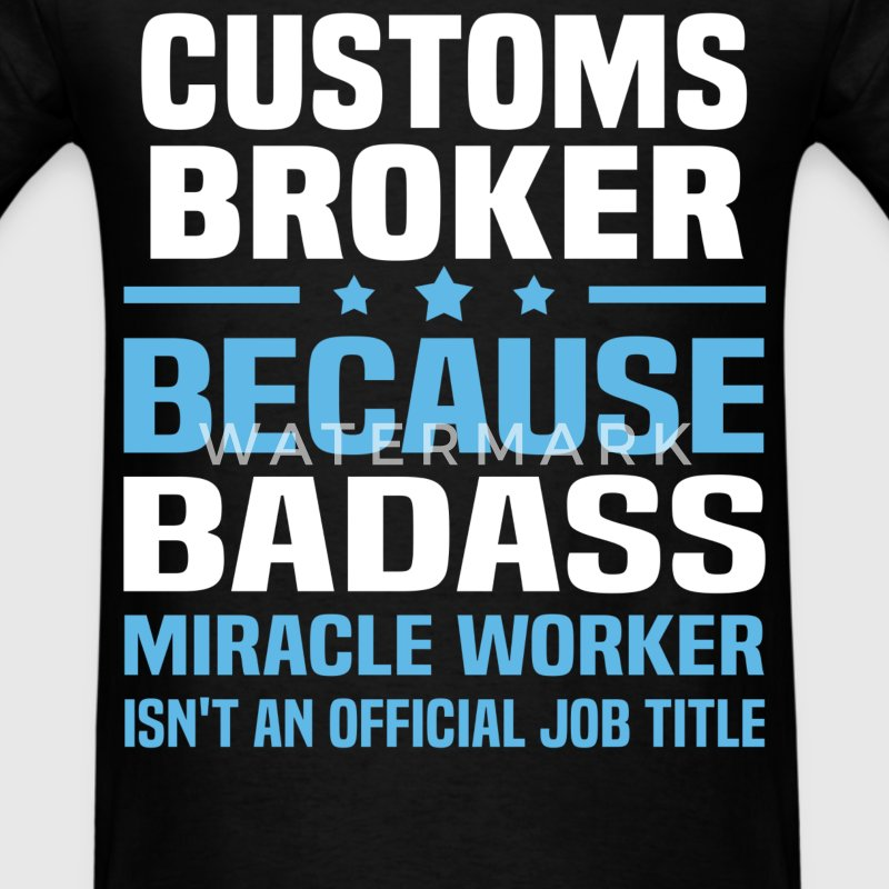 Customs Broker Tshirt - Men's T-Shirt