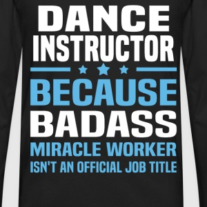 Dance Instructor Tshirt - Men's Premium Long Sleeve T-Shirt