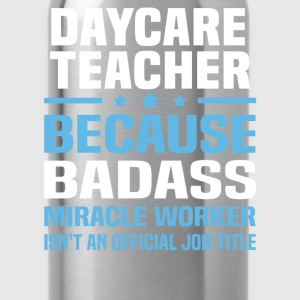 Daycare Teacher Tshirt - Water Bottle