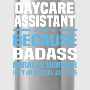 Daycare Assistant Tshirt - Water Bottle