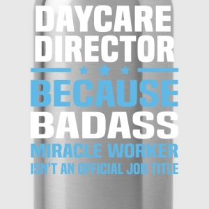 Daycare Director Tshirt - Water Bottle