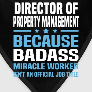 Director of Property Management Tshirt - Bandana