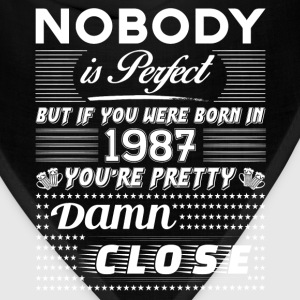 IF YOU WERE BORN IN 1987 T-Shirts - Bandana