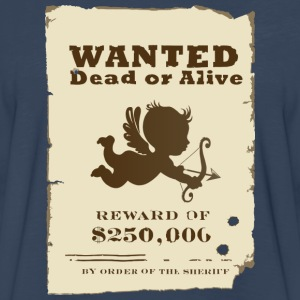 Cupid Wanted T-Shirts - Men's Premium Long Sleeve T-Shirt