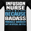 Infusion Nurse Tshirt - Men's T-Shirt