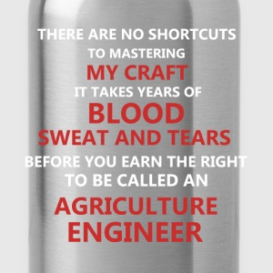 Agriculture Engineer - There are no shortcuts to m - Water Bottle