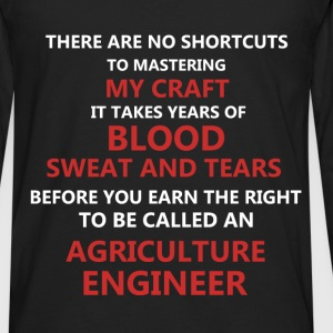 Agriculture Engineer - There are no shortcuts to m - Men's Premium Long Sleeve T-Shirt