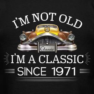 Classic since 1971 Hoodies - Men's T-Shirt