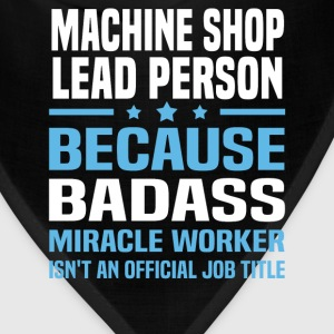 Machine Shop Lead Person Tshirt - Bandana