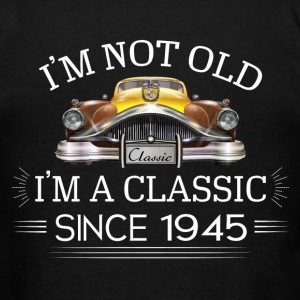 Classic since 1945 Hoodies - Men's T-Shirt