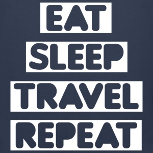 Eat Sleep Travel Repeat T-Shirts - Men's Premium Tank