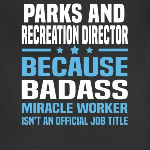 Parks and Recreation Director Tshirt - Adjustable Apron