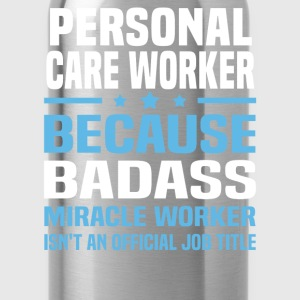 Personal Care Worker Tshirt - Water Bottle