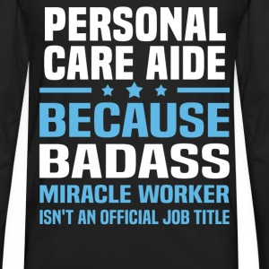 Personal Care Aide Tshirt - Men's Premium Long Sleeve T-Shirt