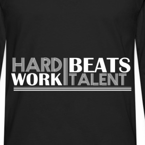 Motivation - Hard work beats talent - Men's Premium Long Sleeve T-Shirt