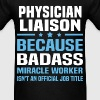 Physician Liaison Tshirt - Men's T-Shirt