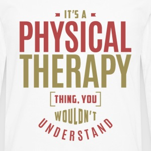 Physical Therapy Thing - Men's Premium Long Sleeve T-Shirt