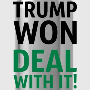Trump Won Deal With It! - Water Bottle