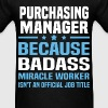 Purchasing Manager Tshirt - Men's T-Shirt