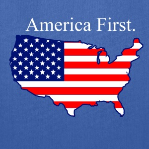 America First. T-Shirts - Tote Bag