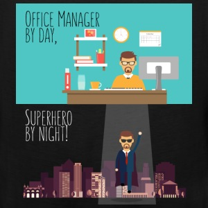 Office Manager - Office Manager by day, Superhero  - Men's Premium Tank