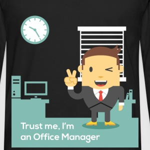 Office Manager - Trust me, I'm an Office Manager - Men's Premium Long Sleeve T-Shirt