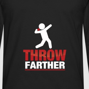 Shot put - Throw Farther - Men's Premium Long Sleeve T-Shirt
