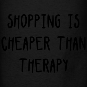 Shopping is cheaper than therapy Bags & backpacks - Men's T-Shirt