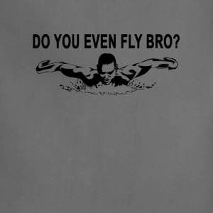 do_you_even_fly_bro_swimming_tshirt_ - Adjustable Apron
