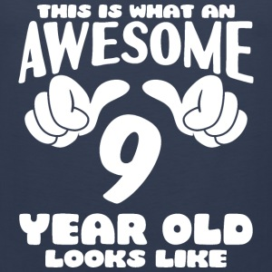 This is what an Awesome 9 year old looks like - Men's Premium Tank