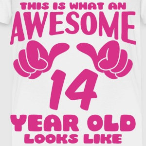 This is what an Awesome 14 year old looks like - Toddler Premium T-Shirt