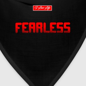 Be FEARLESS in ALL Sizes inspiration style Tee T-Shirts - Bandana