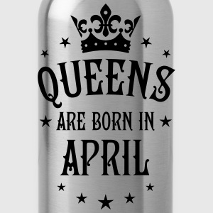 Queens are born in April birthday Crown sexy Tee - Water Bottle