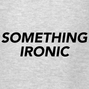 SOMETHING IRONIC Hoodies - Men's T-Shirt