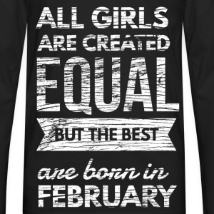 Grils born in february birthday design Kids' Shirts - Men's Premium Long Sleeve T-Shirt