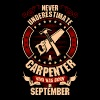 Never Underestimate A Carpenter T-Shirts - Men's Premium T-Shirt