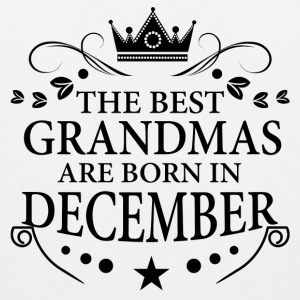 The Best Grandmas Are Born In December Long Sleeve Shirts - Men's Premium Tank