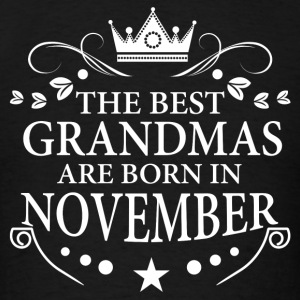The Best Grandmas Are Born In November Long Sleeve Shirts - Men's T-Shirt