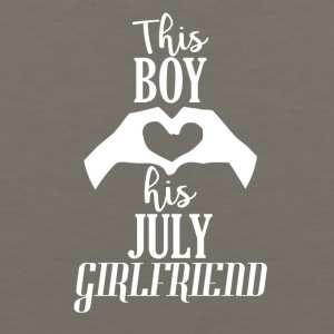 This Boy loves his July Girlfriend - Men's Premium Tank