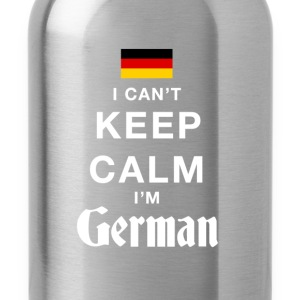 I CAN'T KEEP CALM I'M GERMAN - Water Bottle