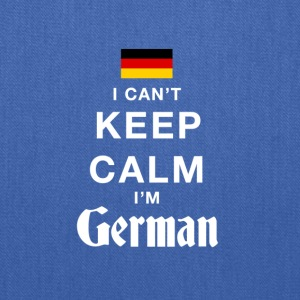 I CAN'T KEEP CALM I'M GERMAN - Tote Bag