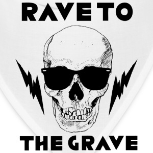 Rave to the Grave - Bandana